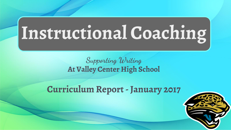 January Curriculum Report - Instructional Coaching